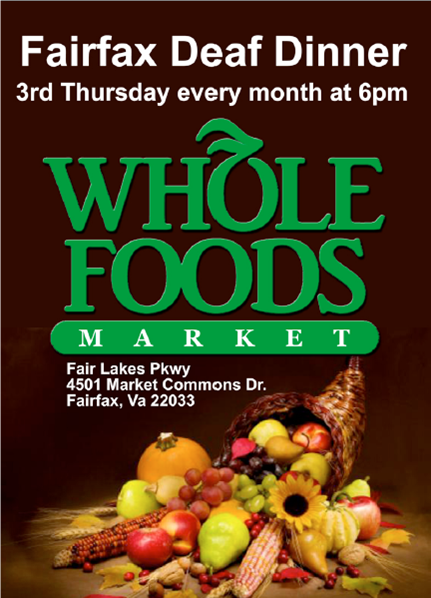 Fairfax Deaf Dinner at Whole Foods Market