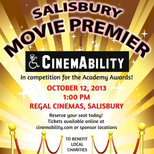 "Salisbury Movie Premiere to benefit local charities ""CINEMABILITY"" Oct. 12th"