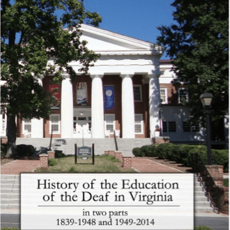 VSDB History Book, History of the Education of the Deaf in Virginia