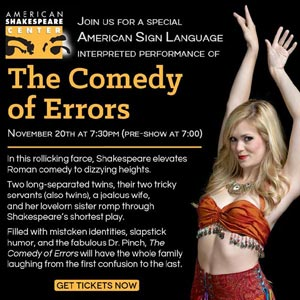 ASL Interpreted Performance of The Comedy of Errors Nov. 20th