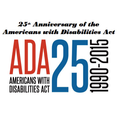 ADA 25 years Event on Tues July 28 – NEW TIME of 8:30am