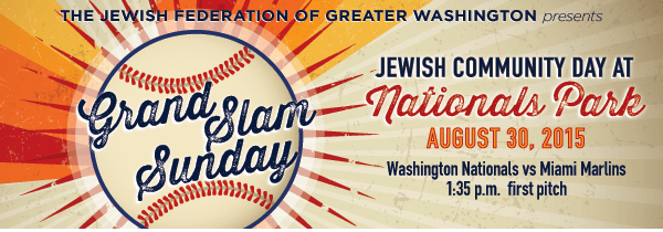 Grand Slam Sunday – Jewish Federation of Greater Wash. and WSJD – Aug 30th