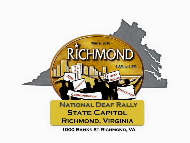 National Deaf Rally – State Capital – Richmond VA- May 4th