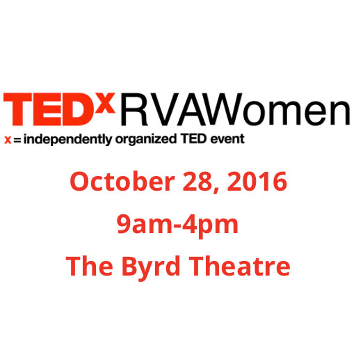 TEDxRVAWomen, TEDx event for Richmond – Oct. 28