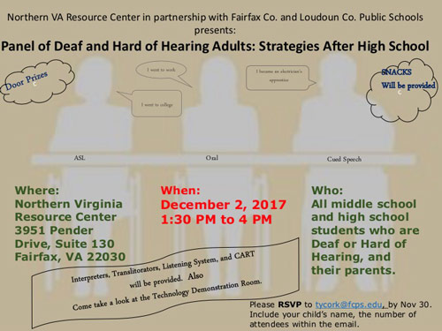 Panel of Deaf and Hard of Hearing Adults: Strategies After High School – Dec. 2nd – 1:30 – 4:00pm